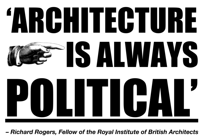 Architecture is always political 2